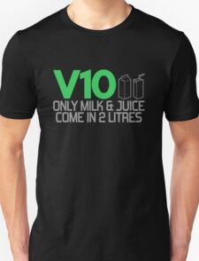 V10 - Only milk & juice come in 2 litres (3) T-Shirt