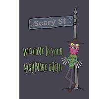 Rick and Morty – Welcome to Your Nightmare, Bitch! Photographic Print