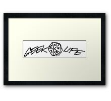 Geek Life Black Framed Print