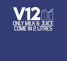 V12 - Only milk & juice come in 2 litres (2) Unisex T-Shirt