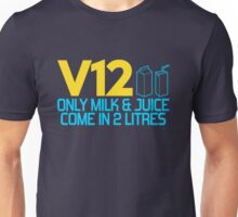 V12 - Only milk & juice come in 2 litres (4) Unisex T-Shirt