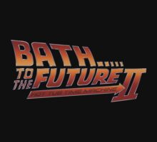 Bath to the Future - Hot Tub Time Machine  by Indestructibbo