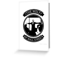 The Wolf Of Wall Street. Greeting Card