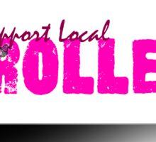 Support Local Roller Derby! Sticker