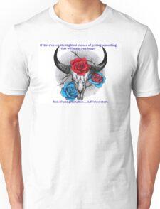 Risk it! Unisex T-Shirt