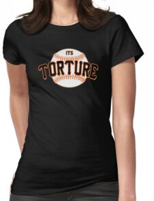 It's Torture Womens Fitted T-Shirt