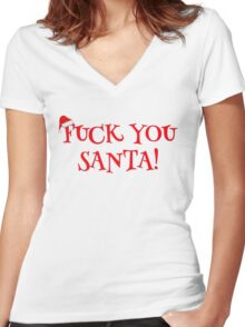 Santa Claus Holiday Happy New Year Merry Christmas Funny Sarcastic T-Shirts Women's Fitted V-Neck T-Shirt