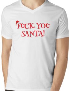 Santa Claus Holiday Happy New Year Merry Christmas Funny Sarcastic T-Shirts Mens V-Neck T-Shirt