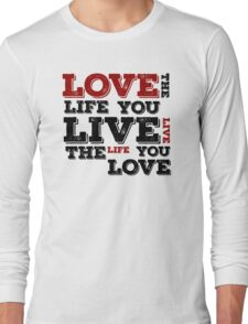 Bob Marley Quotes Quote Reggae Lyrics Typography Love The Life You Live Peace Inspirational T-Shirts Long Sleeve T-Shirt