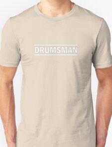 Drumsman (white) Unisex T-Shirt