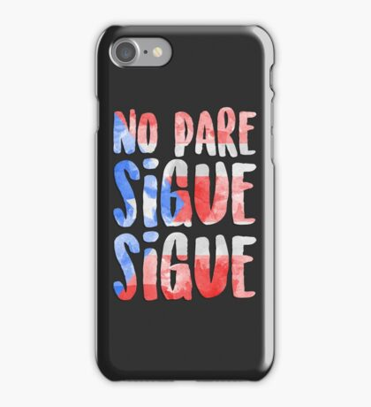 No Pare Sigue Sigue | In the Heights iPhone Case/Skin
