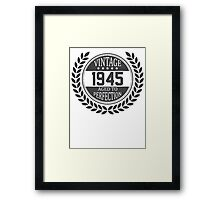 Vintage 1945 Aged To Perfection Framed Print