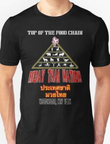 Muay Thai Nation- Top of the Food Chain Unisex T-Shirt