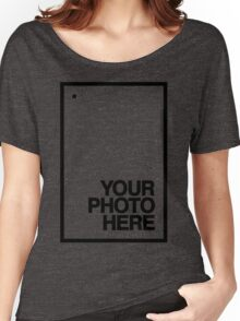 Your photo here - black - shirt - frame - design - clean - for date Women's Relaxed Fit T-Shirt
