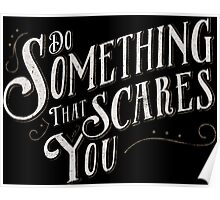 Do Something Scary Poster