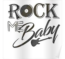 Rock Me Baby Poster