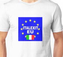 ITALEXIT Italy leave the EU Unisex T-Shirt