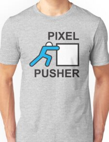 PIXEL PUSHER Unisex T-Shirt