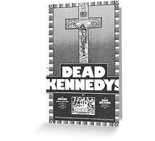 Old Dead Kennedys Flyer Greeting Card