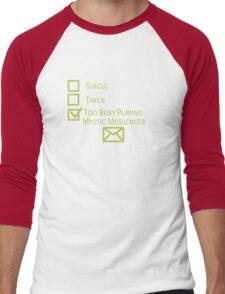 Too Busy Playing Mystic Messenger Men's Baseball ¾ T-Shirt