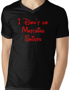 I Don't Do Matching Shirts Mens V-Neck T-Shirt