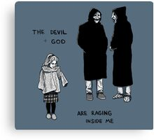 The Devil & God Are Raging Inside Me Canvas Print