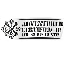 Certified By The Guild of Hunters HORIZONTAL Poster