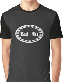 Funny Bad Ass Gifts Design Graphic T-Shirt