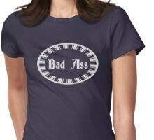 Funny Bad Ass Gifts Design Womens Fitted T-Shirt
