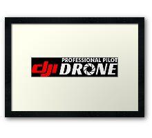 DJI Drone Professional Pilot Black Framed Print