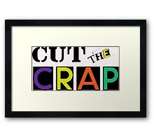 Cut The Crap - Cool Vintage Style Funny Retro Joke Design Framed Print