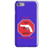 USA- WE BEAR ARMS- 2nd Amendment iPhone Case/Skin