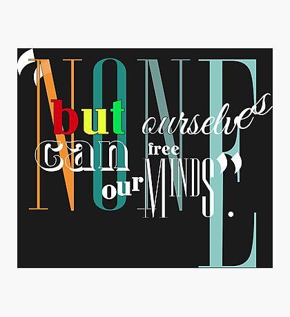Bob Marley Lyrics - Non But Ourselves... Photographic Print