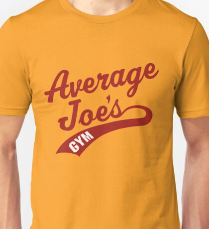 Average Joe's Unisex T-Shirt