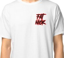 Fat Nick Classic T-Shirt