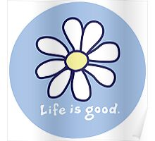 Life is Good Poster