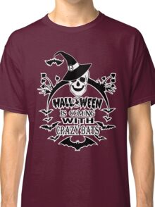 HALLOWEEN is coming with crazy BATS T shirt Classic T-Shirt