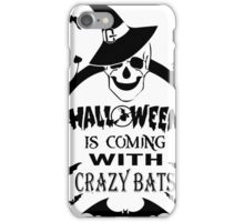HALLOWEEN is coming with crazy BATS T shirt iPhone Case/Skin