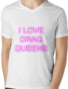 I LOVE DRAG QUEENS Mens V-Neck T-Shirt