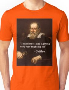 Galileo's famous quote Unisex T-Shirt