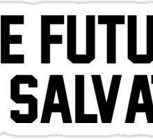 The future Mrs. Salvatore Sticker