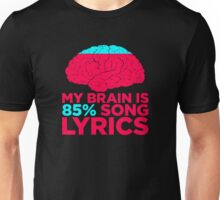 85% Of My Brain Contains Music Unisex T-Shirt