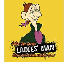 Ladies' Man Photographic Print