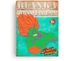 STREET FIGHTER: BLANKA ¡¡¡DANGEROUS!!! Canvas Print