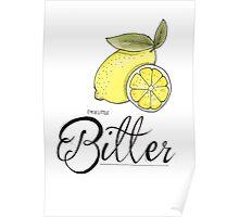 A little bitter Poster