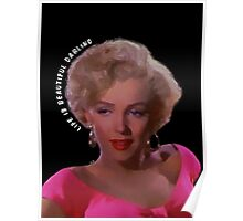 You Are Beautiful Darling Marylin  Poster
