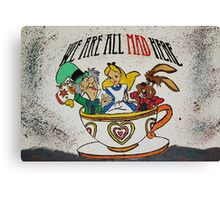 We Are All MAD Canvas Print