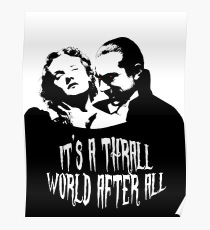 It's a Thrall World After All Poster