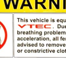 VTEC Warning Sticker, T-shirt, Phone Case Sticker