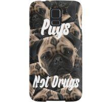 Pugs, Not Drugs Samsung Galaxy Case/Skin